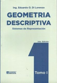 Geometria Descriptiva Tomo I 1 - Di Lorenzo Eduardo O