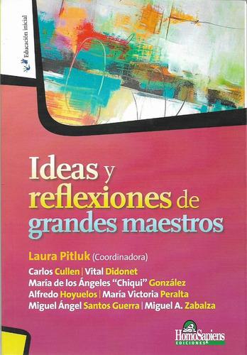 Ideas Y Reflexiones De Grandes Maestros Laura Pitluk (hs)