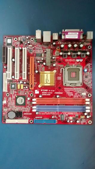 Placa Mãe 775 P23g 3.0 Onboard Aceita Cel/p4/ht/dual Core