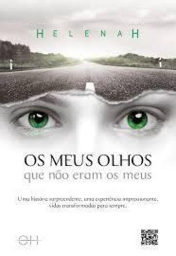 Livro Os Meus Olhos Que Não Eram Os Meus Helenah