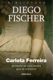 Libro: Carlota Ferreira - Diego Fischer