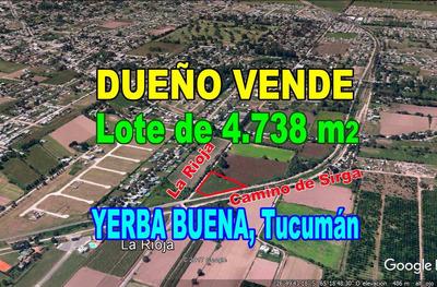 Hermoso Terreno Con Escritura 4738m2 Yerba Buena Vendo Lote
