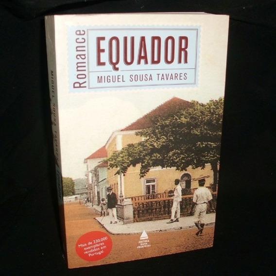 Equador / Miguel Sousa Tavares