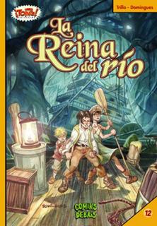 La Reina Del Río - Carlos Trillo - Horacio Domingues