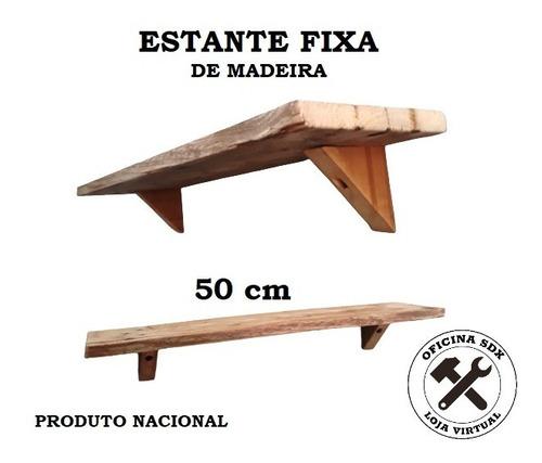Estante Fixa De Madeira - Artesanal 50cm