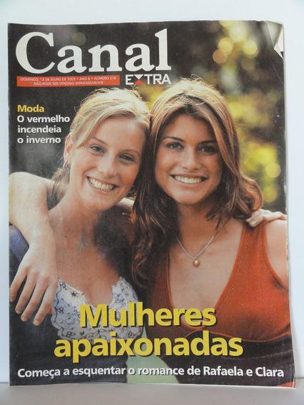 Canal Extra 276 Alinne Moraes Paula Picarelli Rodrigo Santor