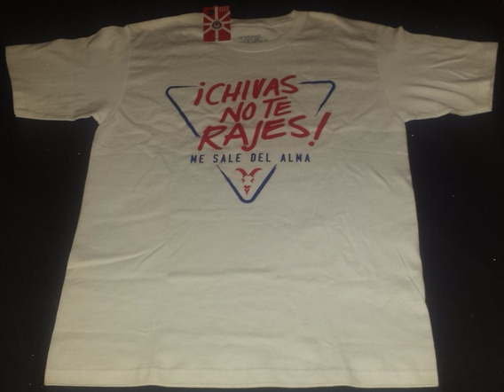 Camiseta Oficial ¡chivas No Te Rajes!
