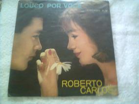 Lp Roberto Carlos Louco Por Voce