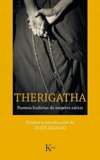 Therigatha - Poemas Budistas De Mujeres, Aguado, Kairós