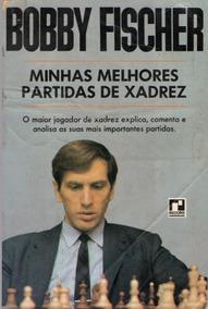 Livro De Xadrez Bobby Fischer