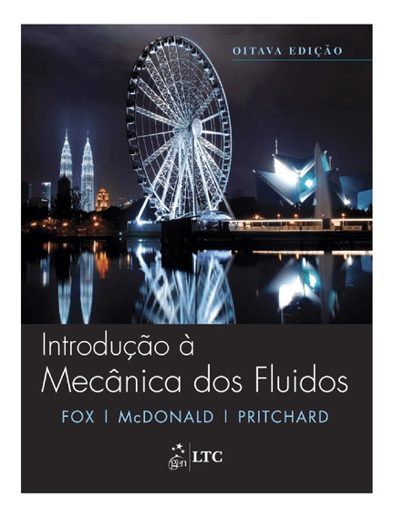 Livro Físico 8ª Edição Introdução A Mecânica Dos Fluidos