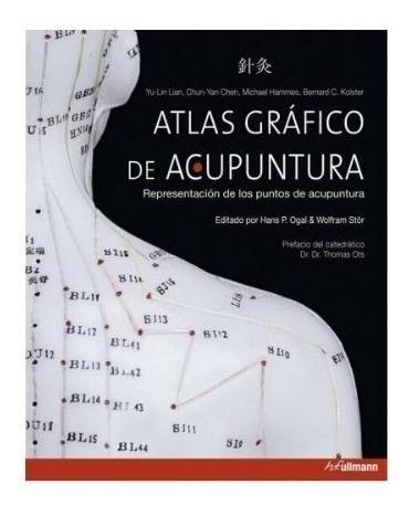 Atlas Gráfico De Acupunctura - Acupuntura - Manual Ilustrado