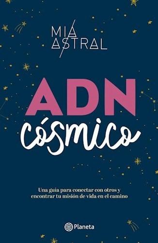 Adn Cosmico - Mia Astral 32q