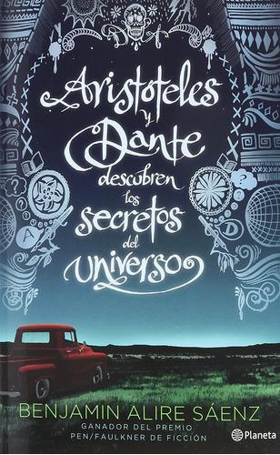 Imagen 1 de 2 de Aristoteles Y Dante Descubren Los Secretos Del Universo_benj