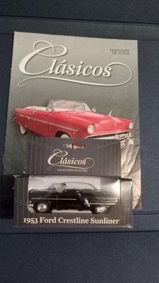 Colección Autos Clásicos N°6 Ford Crestline Con Fascículo