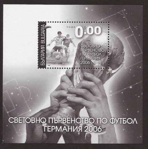 Bulgaria 2006 Souvenir Specimen Mundial Futbol Alemania -219