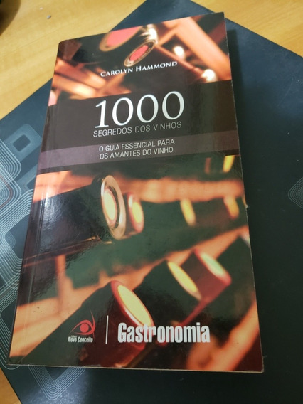 1000 Segredos Dos Vinhos - Carolyn Hammond