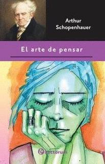 El Arte De Pensar / Autor:schopenhauer, Arthur / Editorial:l