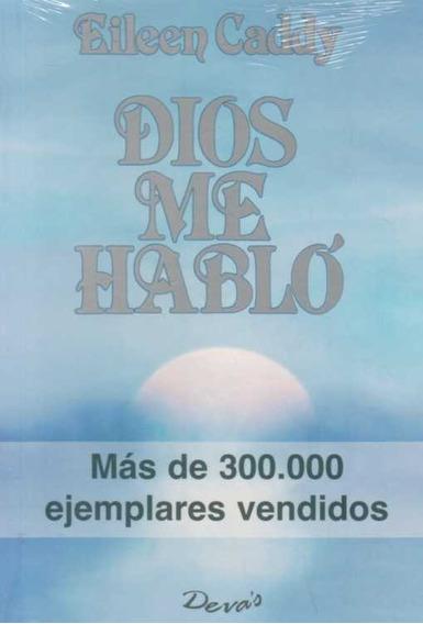 Libro: Dios Me Hablo - Eileen Caddy