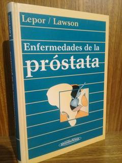 Enfermedades De La Prostata - Lepor /lawson