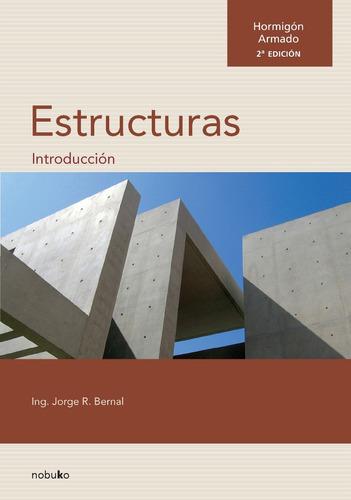 Imagen 1 de 2 de Hormigon Armado.introduccion A Las Estructuras 2., Ed Nobuko