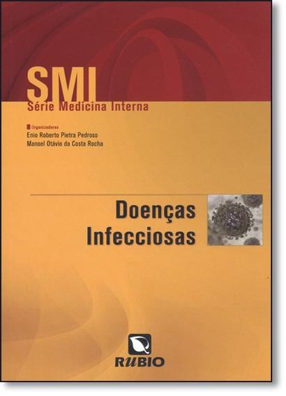 Doenças Infecciosas - Série Medicina Interna