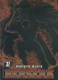 Berserk - Volume 37 Kentaro Miura