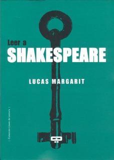 Leer A Shakespeare, Lucas Margarit, Quadrata