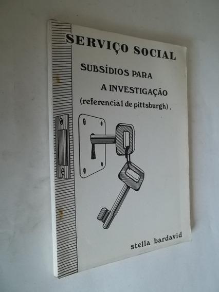 Livro - Serviço Social - Subsidios Para A Investigação
