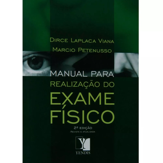 Livro Manual Para Realização Do Exame Físico - Promoção