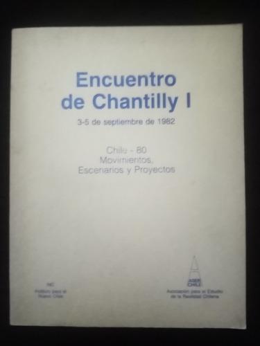 Encuentro De Chantilly I. Chile-80 Movimientos. Inc, Aser