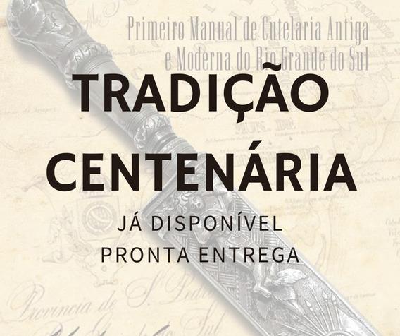 Tradição Centenária - Pagamento 12x Sem Juros