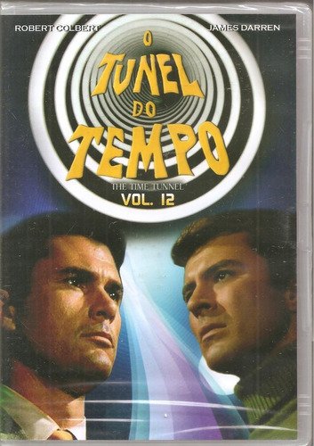 Dvd O Túnel Do Tempo Vol 12 - Robert Colbert, James Darren