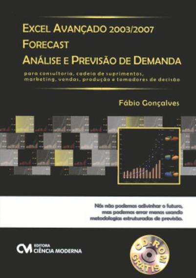 Excel Avancado 2003/2007 Forecast - Analise E Previsao De