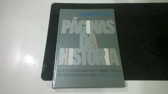Livro Páginas Da Historia - O Estado De Sp - Estadão