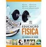 Educação Física Seu Manual De Saúde