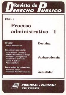 Revista De Derecho Publico. Proceso Administrativo-i. 2003-1