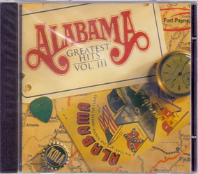 Alabama 1994 Greatest Hits Vol. 3 Cd Give Me One More Shot