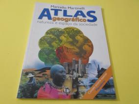 Atlas Geográfico - Natureza E Espaço Da Sociedade