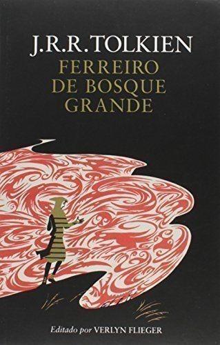 Livro Ferreiro De Bosque Grande J.r.r. Tolkien