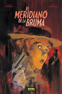El Meridiano De La Bruma 2 Saba - Parras - Norma
