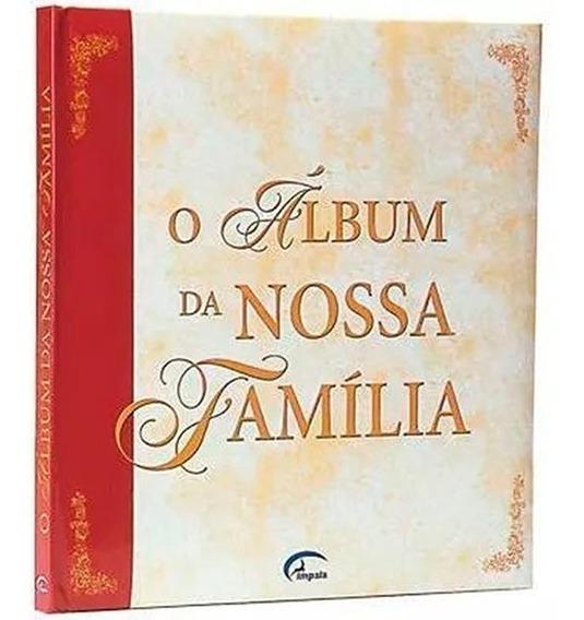 O Álbum Da Nossa Família Capa Dura Editora Impala