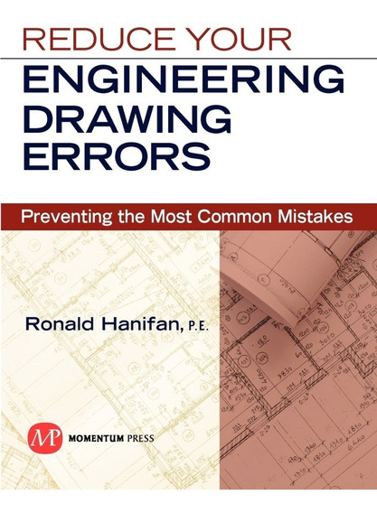 Reduce Your Engineering Drawing Erros - Isbn 9781606502105