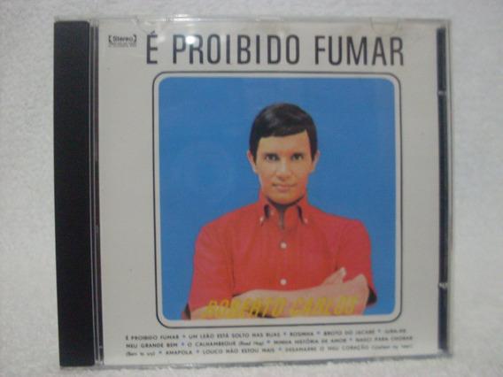 Cd Original Roberto Carlos- É Proibido Fumar