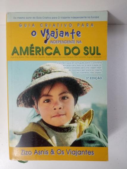 O Viajante Independente Na América Do Sul