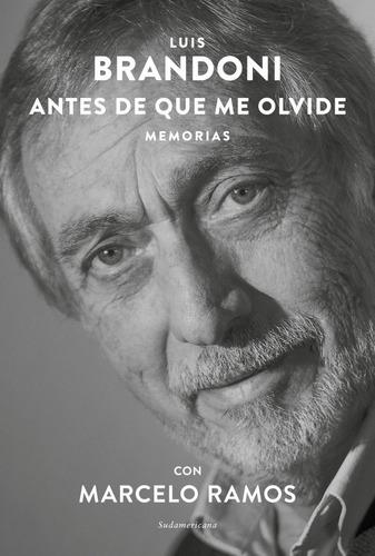 Libro Antes De Que Me Olvide - Luis Brandoni