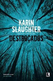 Karin Slaughter - Destroçados