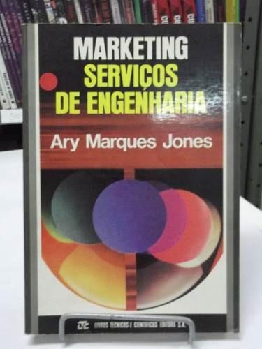 Livro Marketing Serviços De Engenharia  Ary Marques Jones