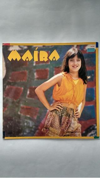 Lp Maíra 1991 Disco De Vinil Com Encarte Frete Grátis