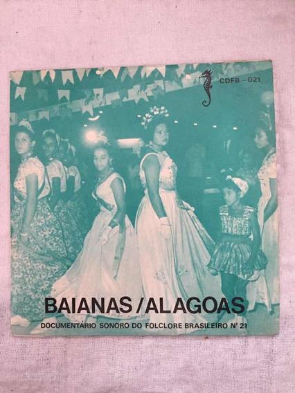 Lp Baianas/alagoas Doc Sonoro Do Folclore Brasileiro 1977